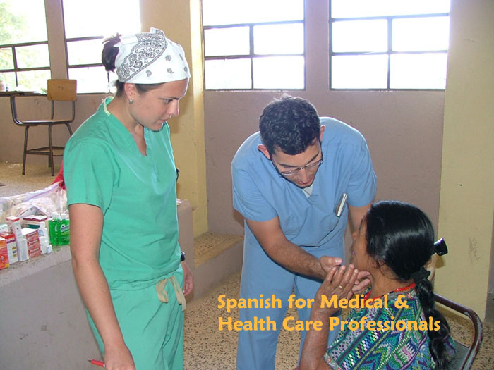 Spanish Lessons for Heath Care Professionals and Students
